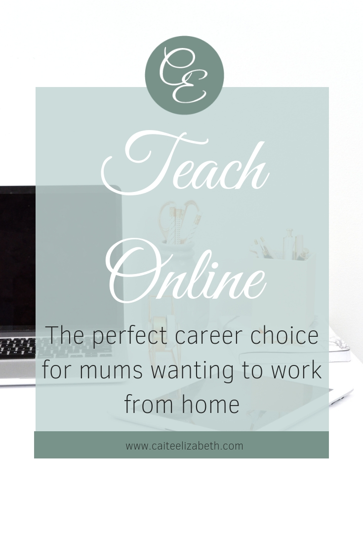 Become an online teacher and work from home mum.