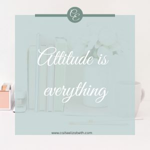 'Attitude is everything'