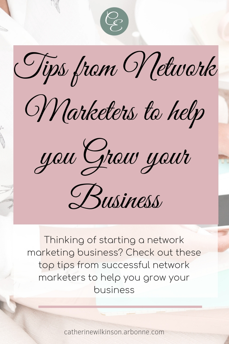 Looking to start a network marketing business? Not sure how to get off to a great start? Check out these top tips from successful network marketers which will help you grow your business from day 1. #networkmarketing #growyourbusiness #mlmsuccess
