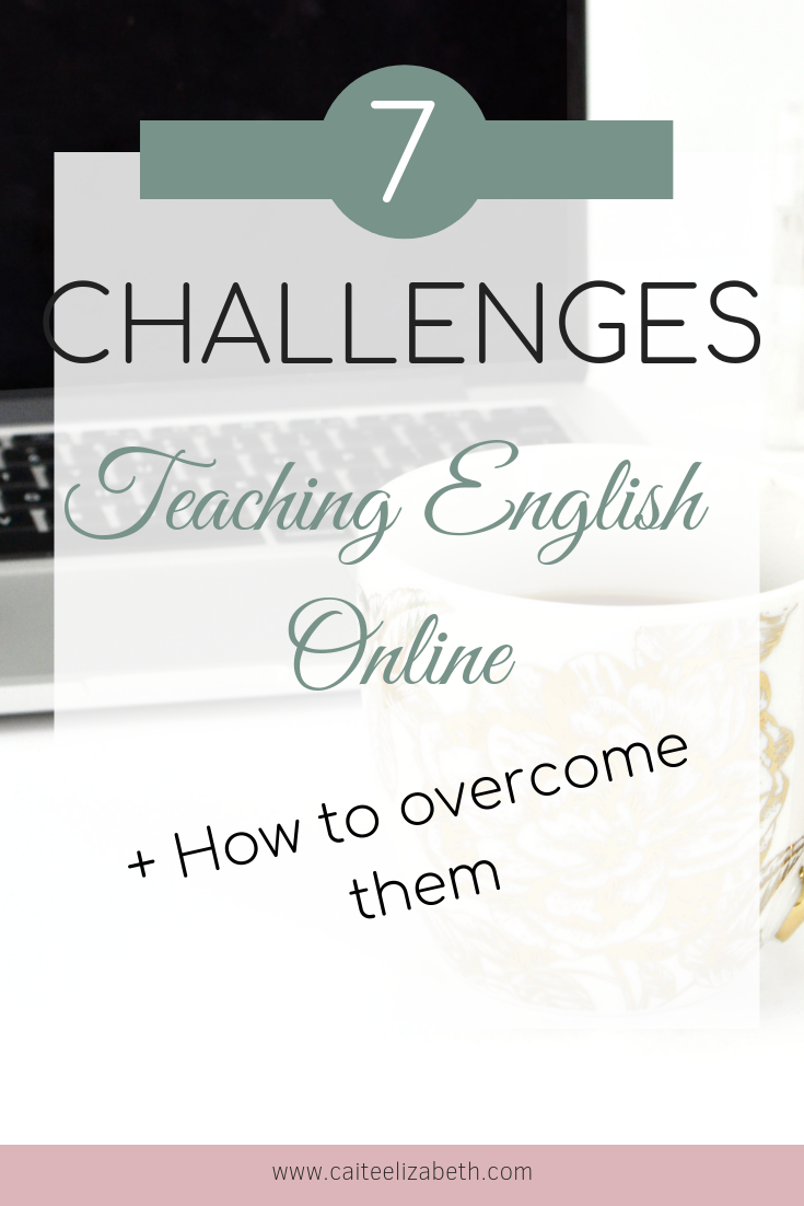 7 Challenges Teaching Online