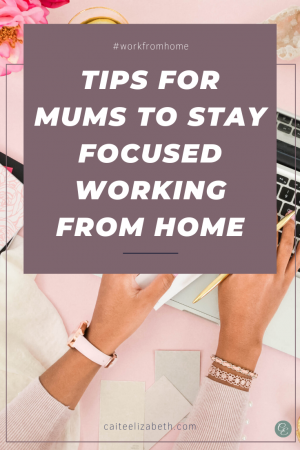 Stay focused working from home