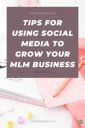 MLM business social media tips