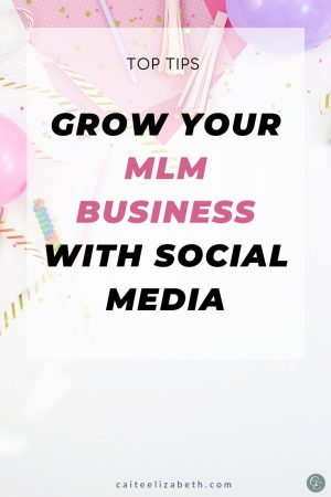 tips grow MLM business with social media