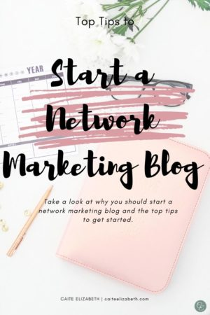 start a blog for your network marketing business