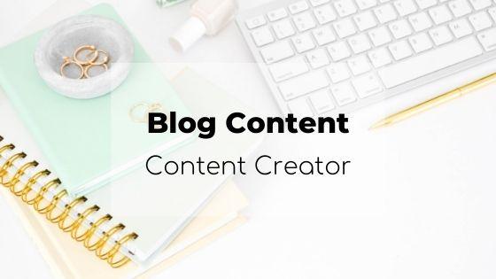 blog content, content creator