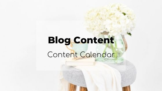 blog content, content calendar