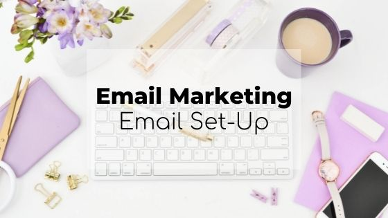 email marketing, email set up